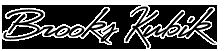 Brooks Kubik signature